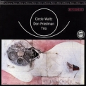 Don Friedman Trio - Circle Waltz '1962