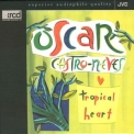 Oscar Castro-neves - Tropical Heart '1993
