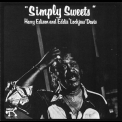 Harry 'sweets' Edison & Eddie 'lockjaw' Davis - Simply Sweets '1978