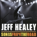 Jeff Healey - Songs From The Road '2009