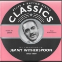 Jimmy Witherspoon - 1948-1949 '2003