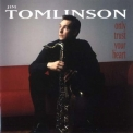 Jim Tomlinson - Only Trust Your Heart '2000