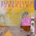 Ned Rothenberg - Power Lines '1995