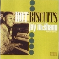 Jay Mcshann - Hot Biscuits '2008