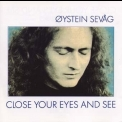 Sevag Oystein - Close Your Eyes And See '1989
