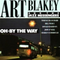 Art Blakey - Oh - By The Way '1982