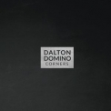Dalton Domino - Corners '2017