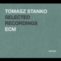 Tomasz Stanko - Selected Recordings (:rarum XVII) '2004