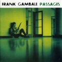 Frank Gambale - Passages '1994