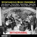Spontaneous Music Ensemble - Withdrawal '1966