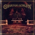 Orange Goblin - Thieving From The House Of God '2004