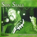 Son Seals - Deluxe Edition '2002