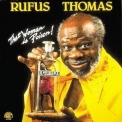 Rufus Thomas - This Woman Is Poison '1988