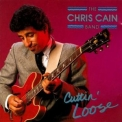 Chris Cain Band - Cuttin' Loose '1990