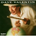 Dave Valentin - World On A String '2005