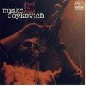 Dusko Goykovich - Good Old Days '1996