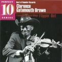 Clarence Gatemouth Brown - Essential Recordings: Flippin' Out '2009
