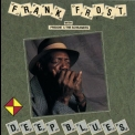 Frank Frost - Deep Blues '1992