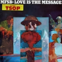 Mfsb - Love Is The Message '1973
