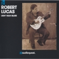 Robert Lucas - Usin' Man Blues '1990