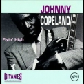 Johnny Copeland - Flyin' High '1992