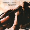 Ron Carter - The Golden Striker '2003