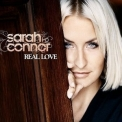 Sarah Connor - Real Love (Deluxe Edition) '2010