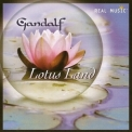Gandalf - Lotus Land '2007