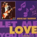 Stevie Ray Vaughan - Let Me Love You Baby '1989