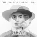 Talbott Brothers, The - Gray '2017