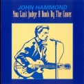 John Hammond - You Cant Judge A Book By The Cover '1993