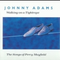 Johnny Adams - Walking On A Tightrope: The Songs Of Percy Mayfield '1989