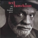 Ted Hawkins - The Next Hundred Years '1994