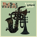 Big Bad Voodoo Daddy - Louie Louie Louie '2017