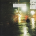 Pat Metheny - One Quiet Night '2003