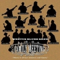 Wentus Blues Band - Family Meeting (2CD) '2007