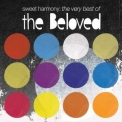 Beloved, The - Sweet Harmony: The Very Best Of (2CD) '2011