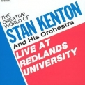 Stan Kenton & His Orchestra - Live At Redlands University '1970