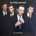 Dr. Feelgood - Classic '1987