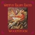 Wentus Blues Band - Woodstock '2011