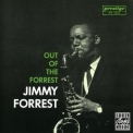 Jimmy Forrest - Out Of The Forrest '1961