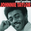 Johnnie Taylor - Stax Profiles '2006