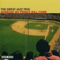 Great Jazz Trio, The - Someday My Prince Will Come '2003