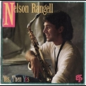 Nelson Rangell - Yes, Then Yes '1994