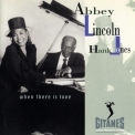 Abbey Lincoln & Hank Jones - When There Is Love '1992