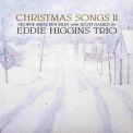 Eddie Higgins Trio - Christmas Songs Il '2006