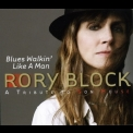 Rory Block - Blues Walkin' Like A Man '2009