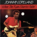 Johnny Copeland - When The Rain Starts Fallin' '1987
