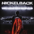 Nickelback - Feed The Machine '2017