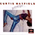 Curtis Mayfield - Do It All Night (1994 Remaster) '1978